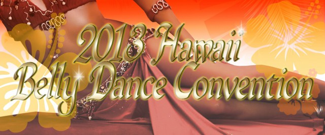 Hawaii BellyDance Convention