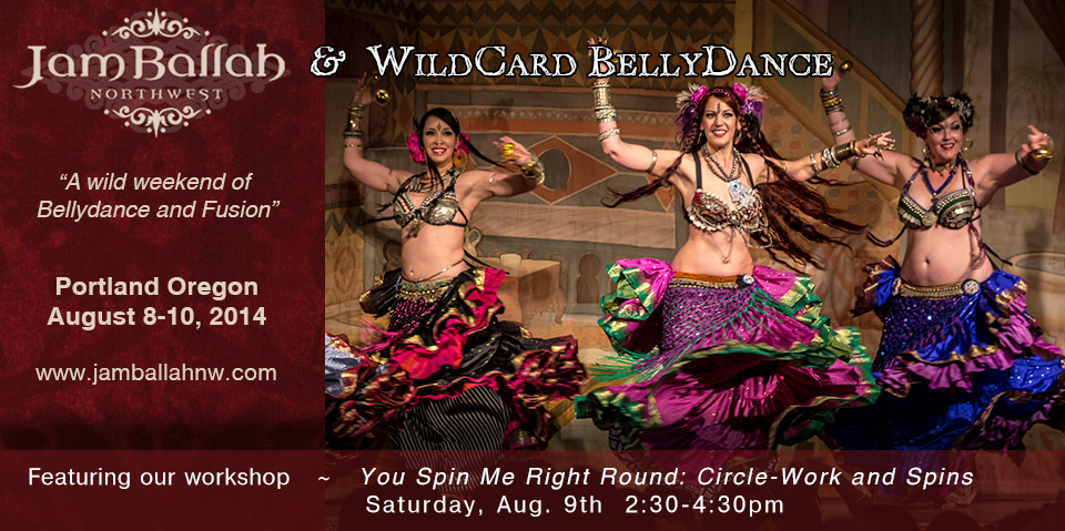 Join WildCard BellyDance at JamBallah NorthWest
